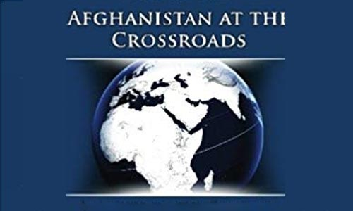 Afghanistan at the Cross Roads